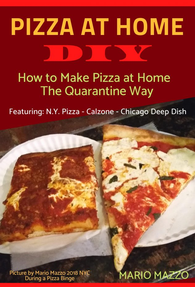 Pizza at Home DIY includes Only the Most Popular Pizza and Calzone Recipes